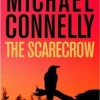 Michael Connelly's THE SCARECROW is Plenty Scary