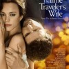 THE TIME TRAVELER'S WIFE Trailer and Poster Revealed (Video)