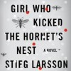 Book Review: Stieg Larsson's THE GIRL WHO KICKED THE HORNET'S NEST