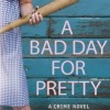 It's a Good Day for Winners of Sophie Littlefield's BAD DAY Books!