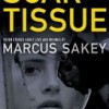 Winners of Marcus Sakey's SCAR TISSUE E-Anthology