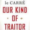 Yet Another Giveaway: John Le Carré's OUR KIND OF TRAITOR