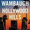 Winners of Joseph Wambaugh's HOLLYWOOD HILLS