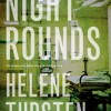 Book Review: NIGHT ROUNDS by Helene Tursten