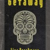 Book Review: GETAWAY by Lisa Brackmann