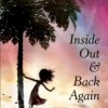 Book Review: INSIDE OUT & BACK AGAIN
