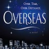 Book Review: OVERSEAS by Beatriz Williams