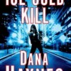 Book Review: ICE COLD KILL by Dana Haynes