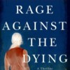 Book Review: RAGE AGAINST THE DYING by Becky Masterman