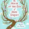 Book Review: THE HOUSE AT THE END OF HOPE STREET by Menna van Praag