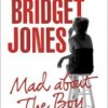 Book Review—BRIDGET JONES: MAD ABOUT THE BOY by Helen Fielding