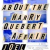 Review & Giveaway: THE TRUTH ABOUT THE HARRY QUEBERT AFFAIR by Joël Dicker