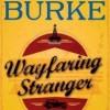 Giveaway: WAYFARING STRANGER by James Lee Burke