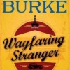 Giveaway: WAYFARING STRANGER by James Lee Burke
