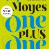 Book Review & Giveaway: ONE PLUS ONE by Jojo Moyes