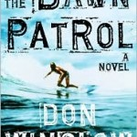 One Cool Ride with Don Winslow's THE DAWN PATROL