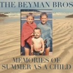The Beyman Bros Taps Into Pleasant MEMORIES