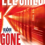 Jack Reacher Will Not Be GONE TOMORROW