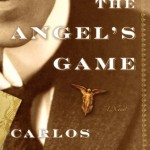 THE ANGEL'S GAME Is a Dangerous One