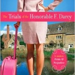 Winners of Sara Angelini's THE TRIALS OF THE HONORABLE F. DARCY