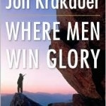 Book Review: Jon Krakauer's WHERE MEN WIN GLORY: THE ODYSSEY OF PAT TILLMAN