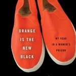 Hell is Other People: Review of Piper Kerman's ORANGE IS THE NEW BLACK