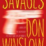 It's a Savage World: Don Winslow's SAVAGES & Carl Hiaasen's STAR ISLAND