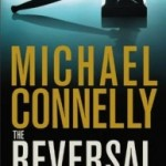 Book Review + Giveaway: Michael Connelly's THE REVERSAL
