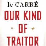 Winner of John Le Carré's OUR KIND OF TRAITOR
