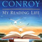 Giveaway Winners + Another Giveaway: Pat Conroy's MY READING LIFE