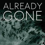 Book Review: ALREADY GONE by John Rector