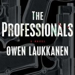 Book Review: THE PROFESSIONALS by Owen Laukkanen