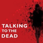 Book Review: TALKING TO THE DEAD by Harry Bingham