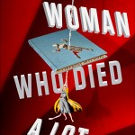 Book Giveaway: THE WOMAN WHO DIED A LOT by Jasper Fforde