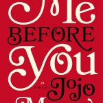 Winners of Jojo Moyes's ME BEFORE YOU
