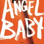 Book Review: ANGEL BABY by Richard Lange