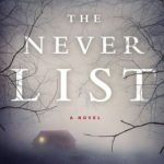Book Review: THE NEVER LIST by Koethi Zan
