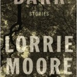 Book Review: BARK by Lorrie Moore