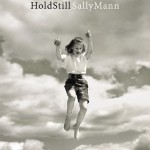 Guest Book Review: HOLD STILL by Sally Mann