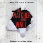 Book Review: THE WATCHER IN THE WALL by Owen Laukkanen