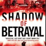 Winners of Brett Battles's SHADOW OF BETRAYAL