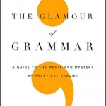 Book Review & Giveaway: THE GLAMOUR OF GRAMMAR