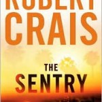 Winners of Robert Crais's THE SENTRY