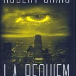 Book Discussion: Robert Crais's L.A. REQUIEM
