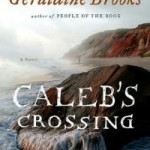 Winners of Geraldine Brooks's CALEB'S CROSSING