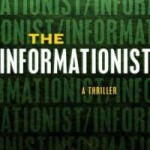 Book Review: THE INFORMATIONIST by Taylor Stevens