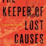 Book Review: THE KEEPER OF LOST CAUSES by Jussi Adler-Olsen
