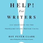 Winners of Roy Peter Clark's HELP! FOR WRITERS