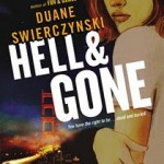 Book Review: HELL & GONE by Duane Swierczynski