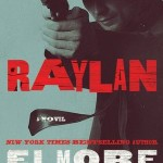 Book Review: RAYLAN by Elmore Leonard